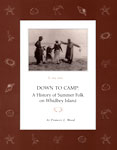 """""""Down to Camp: A History of Summer Folk on Whidbey Island"""""""